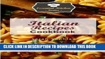 [PDF] Italian Recipes Cookbook: Only the BEST Old World Italian Recipes (Essential Kitchen Series)