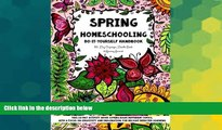 Big Deals  Spring Homeschooling  -  Do-It-Yourself Handbook: 60 Day Organizer, Doodle Book