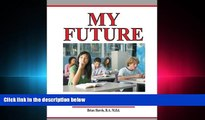 FAVORITE BOOK  My Future: Career/Educational Planning Activities For High School Students