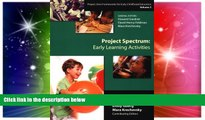 Big Deals  Project Spectrum: Early Learning Activities (Project Zero Frameworks for Early