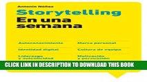 [PDF] Storytelling en una semana: Autoconocimiento, Marca personal, Identidad digital, Cultura de