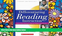 Big Deals  Differentiating Reading Instruction: How to Teach Reading To Meet the Needs of Each