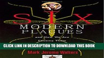 [PDF] Six Modern Plagues and How We Are Causing Them Full Colection