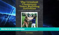 Big Deals  The Greatest Classroom Team Building Activities: A complete lesson plan of games for
