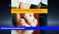FREE DOWNLOAD  Positive Child Guidance  BOOK ONLINE