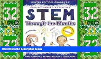 Big Deals  STEM Through The Months - Winter Edition: for Budding Engineers, Mathematicians, Makers