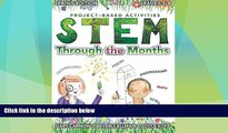 Big Deals  STEM Through the Months - Spring Edition: for Budding Scientists, Engineers,