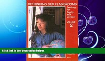 complete  Rethinking Our Classrooms: Teaching For Equity and Justice - Volume 2