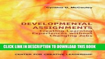 New Book Developmental Assignments: Creating Learning Experiences Without Changing Jobs