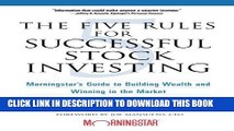 New Book The Five Rules for Successful Stock Investing: Morningstar s Guide to Building Wealth and