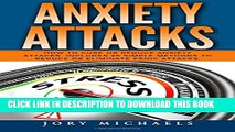 [PDF] Anxiety Attacks: How to cure or reduce anxiety attacks. Includes 25 simple methods to reduce