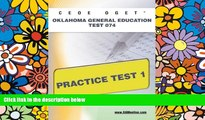 Big Deals  CEOE OGET Oklahoma General Education Test 074 Practice Test 1  Free Full Read Most Wanted