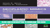 [PDF] Neoplastic Mimics in Thoracic and Cardiovascular Pathology (Pathology of Neoplastic Mimics)