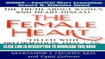 [PDF] The Female Heart: The Truth About Women and Heart Disease Full Online