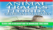 [PDF] Animal Tracks of Florida, Georgia and Alabama (Animal Tracks Guides) Popular Online