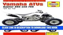 [PDF] Yamaha ATVs Raptor 660 and 700:  01 to  12 (Haynes Service   Repair Manual) Full Colection