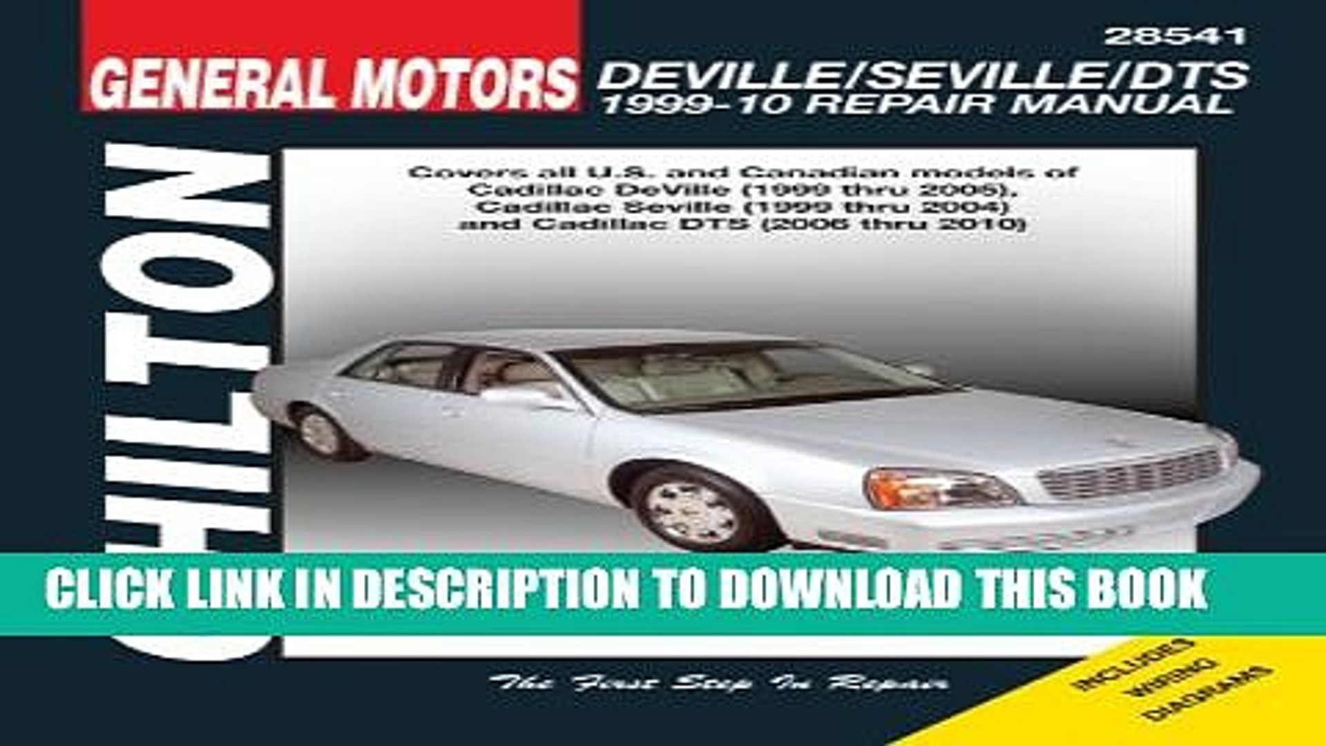 [PDF] Cadillac Deville ( 99- 05), Seville ( 99- 04), DTS ( 06- 10) (Chilton s Total Car Care