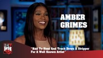 Amber Grimes - Had To Hunt And Track Down A Stripper For A Well Known Artist (247HH Exclusive)  (247HH Exclusive)