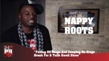 Nappy Roots - Falling Off Stage And Jumping On Stage Drunk For A Talib Kweli Show (247HH Wild Tour.mov