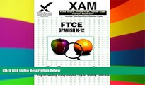 Big Deals  FTCE Spanish K-12 (XAM FTCE)  Free Full Read Most Wanted