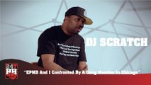DJ Scratch - EPMD And I Confronted By A Gang Member In Chicago (247HH Wild Tour Stories) (247HH Wild Tour Stories)
