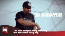 DJ Scratch - We Have Accepted Biting, And Biting Was Not Allowed In Hip Hop (247HH Exclusive) (247HH Exclusive)