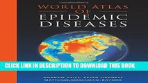 [New] World Atlas of Epidemic Diseases (Arnold Publication) Exclusive Online