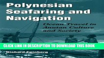 [PDF] Polynesian Seafaring and Navigation: Ocean Travel in Anutan Culture and Society Full Colection