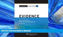 READ PDF Casenote Legal Briefs: Evidence Keyed to Park and Friedman, 12th Edition (with Evidence