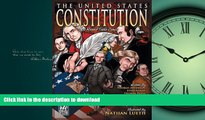 FAVORIT BOOK The United States Constitution: A Round Table Comic Graphic Adaptation READ PDF BOOKS