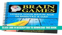 [PDF] Brain Games #1: Lower Your Brain Age in Minutes a Day (Brain Games (Numbered)) Full Colection
