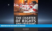 READ THE NEW BOOK The Charter of Rights and Freedoms: 30+ years of decisions that shape Canadian