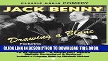 [PDF] Jack Benny: Drawing a Blanc (Old Time Radio) (Classic Radio Comedy) Popular Online