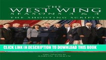 [PDF] The West Wing Seasons 3   4: The Shooting Scripts (Newmarket Shooting Script) Full Collection