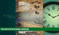 READ THE NEW BOOK Shell Shocked: On the Ground Under Israel's Gaza Assault READ EBOOK