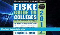 Big Deals  Fiske Guide to Colleges 2017  Best Seller Books Most Wanted