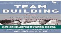 [PDF] Team Building: Proven Strategies for Improving Team Performance Popular Collection
