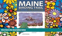 Big Deals  Maine Birding Trail: The Official Guide to More Than 260 Accessible Sites  Best Seller