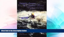 Must Have PDF  Canyons Coves and Coastal Waters: Canoe and Kayak Routes of Newfoundland and