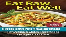 [PDF] Eat Raw, Eat Well: 400 Raw, Vegan and Gluten-Free Recipes Popular Online