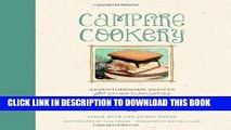 [PDF] Campfire Cookery: Adventuresome Recipes and Other Curiosities for the Great Outdoors Full