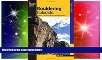 Big Deals  Bouldering Colorado: More Than 1,000 Premier Boulders Throughout The State (Bouldering
