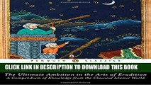 [PDF] The Ultimate Ambition in the Arts of Erudition: A Compendium of Knowledge from the Classical