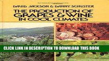 [PDF] The Production of Grapes and Wine in Cool Climates (Butterworths agricultural books) Full