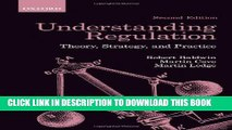 [PDF] Understanding Regulation: Theory, Strategy, and Practice, 2nd Edition Full Online