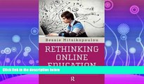 FULL ONLINE  Rethinking Online Education: Media, Ideologies, and Identities (Series in Critical