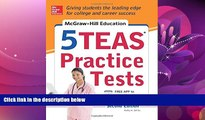Online eBook McGraw-Hill Education 5 TEAS Practice Tests, 2nd Edition (Mcgraw Hill s 5 Teas