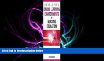 different   Developing Online Learning Environments in Nursing Education, 2ND EDITION