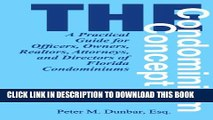 [PDF] The Condominium Concept: A Practical Guide for Officers, Owners, Realtors, Attorneys, and