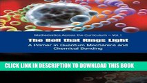 [PDF] The Bell That Rings Light: A Primer in Quantum Mechanics And Chemical Bonding (Mathematics